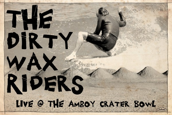The Dirty Wax Riders