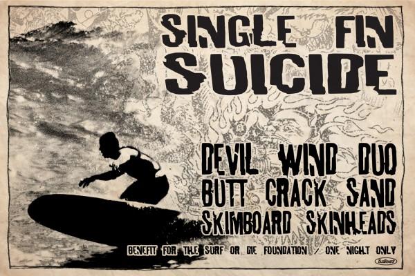 Single Fin Suicide